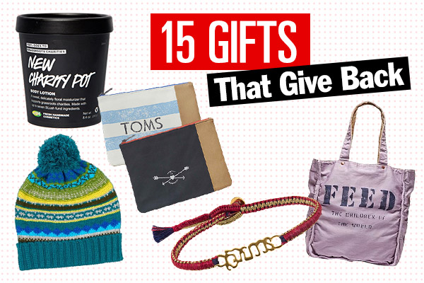 15 Holiday Gifts That Give Back - Charitable Gift Ideas